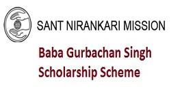 Baba Gurbachan Singh Scholarship Scheme 2019