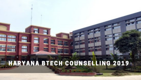 Haryana BTech Counselling 2019 | Application, Dates & Other Details